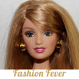 Collection Barbie Fashion Fever